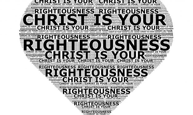 Cristo y Su Justicia (parte 10/14) El Señor, nuestra Justicia